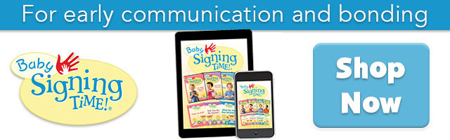 Baby Signing Time For Early Communication and Bonding